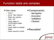 Functional tests are complex, so use components