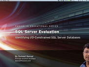 Identifying I/O constrained SQL Server Databases