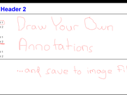 You can draw freehand annotations on slides, and save screen shots to an image file.