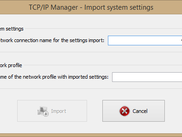 Import system settings window (TCP/IP Manager v4.0.0.22)
